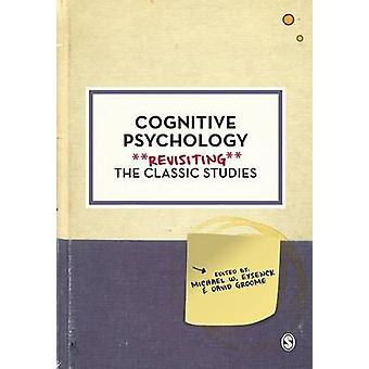 Cognitive Psychology by Michael W. Eysenck & David Groome