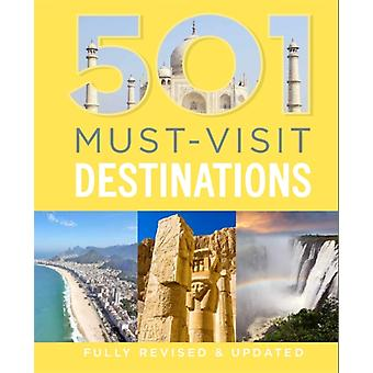 501 Must-Visit Destinations (501 Series) (Hardcover) by Brown D. Brown J. Findlay A.