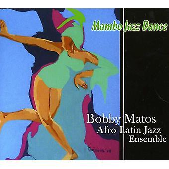 Bobby Matos - Mambo Jazz Dance [CD] USA import