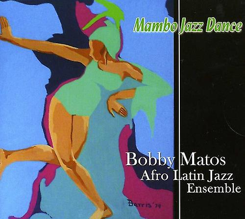 Bobby Matos - Mambo Jazz Dance [CD] USA import