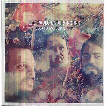 Sao Paulo Underground - Beija Flors Velho E Sujo [Vinyl] USA import