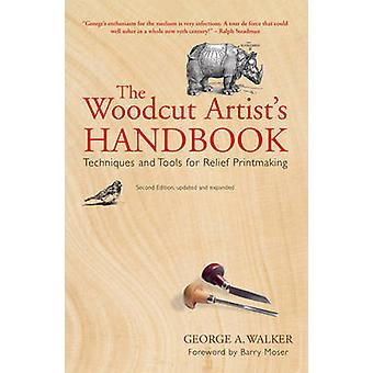 The Woodcut Artists Handbook by George A. Walker