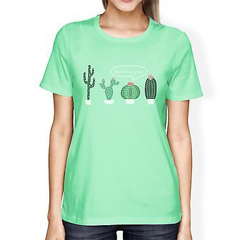Wees niet een prik Cactus Womens Mint Tee