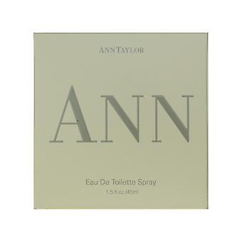 Ann Taylor Ann Eau De Toilette Spray 1,5 oz/45 ml nuovo In scatola
