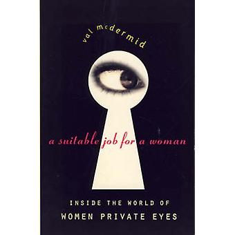 A Suitable Job for a Woman by Val McDermid - 9780006384328 Book