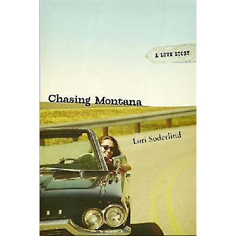 Jagar Montana - en kärlekshistoria av Lori Soderlind - boka 9780299217549