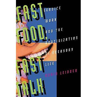 Fast Food - snel praten - Service werk en de Routinization van elke dag