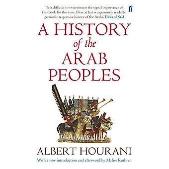 Een geschiedenis van de Arabische volken (Main-Updated ed) door Albert Hourani-