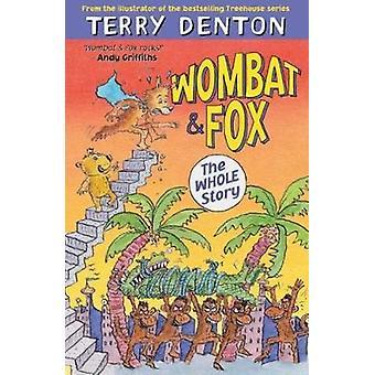 Wombat och Fox - hela historien av Wombat och Fox - hela historien-