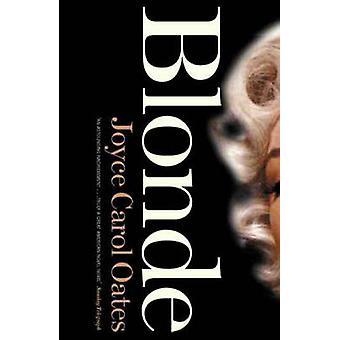 Blonde - en roman av Joyce Carol Oates - 9781841153728 bok