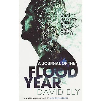 A Journal of the Flood Year (New edition) by David Ely - 978184627167