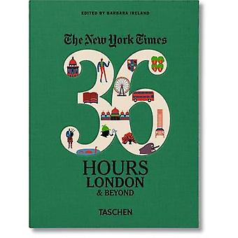 36 Hours - London & Beyond by New York Times - 9783836562584 Book