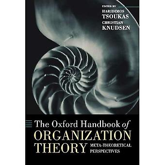 The Oxford Handbook of Organization Theory (Oxford Handbooks in Business and Management)