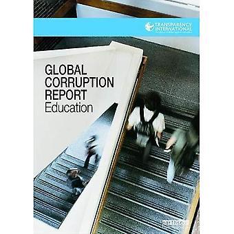 Globale korruption betænkningen: Uddannelse (gennemsigtighed internationale globale korruption rapporter)
