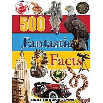 500 Fantastic Facts: Reference Omnibus (128pp Omnibus)