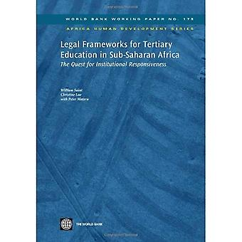 Legal Frameworks for Tertiary Education in Sub-saharan Africa: The Quest for Institutional R...