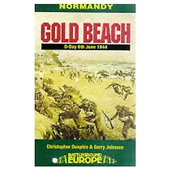 Normandie : Gold Beach - l'intérieur des terres du roi, juin 1944 (Battleground Europe)