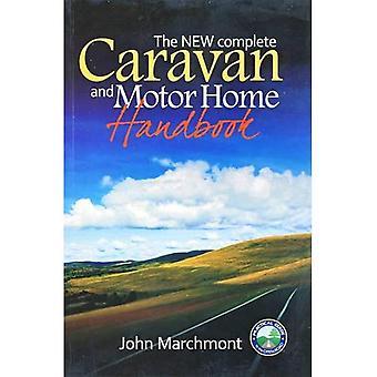 The New Complete Caravan & Motor Home Handbook
