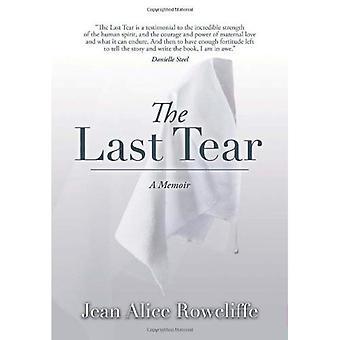 Den sidste tåre: A Memoir