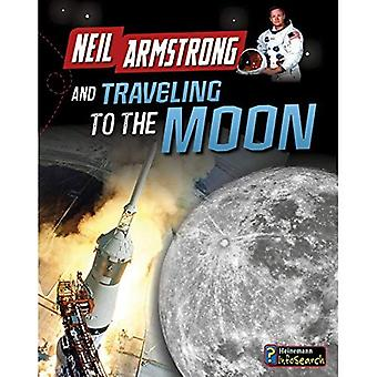 Neil Armstrong and Getting to the Moon (Adventures in Space)