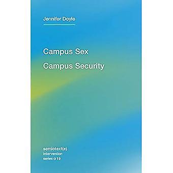 Sexe de campus, le Campus sécurité (Semiotext(e) / Intervention série)