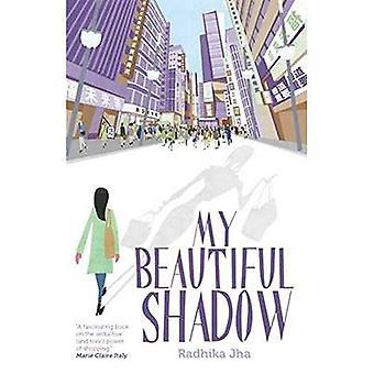 My Beautiful Shadow