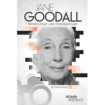 Jane Goodall: Primatologist and Conservationist