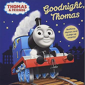 Thomas & Friends: Goodnight� Thomas [Board book]