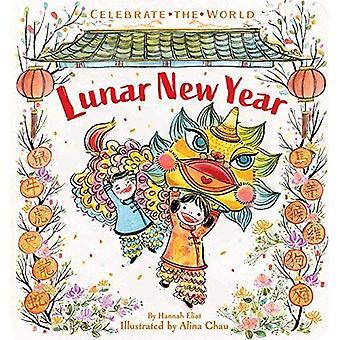 Lunar New Year (Celebrate the World) [Board boek]