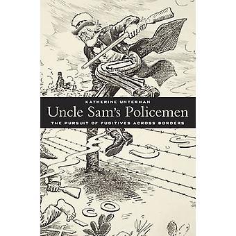 Onkel Sam politifolk - udøvelse af flygtende på tværs af grænserne af Kat