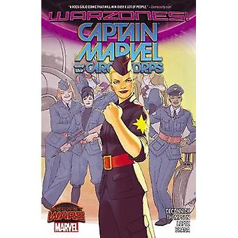 Captain Marvel amp The Carol Corps by Kelly Sue Deconnick & By artist David Lopez