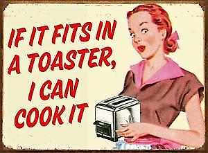If It Fits In A Toaster... funny metal sign