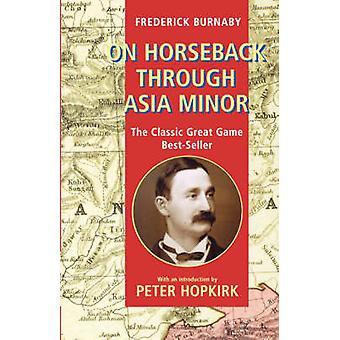 على ظهور الخيل عن طريق آسيا الصغرى قبل بورنبي & فريدريك