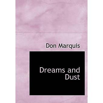 الأحلام والغبار الكبيرة النسخة المطبوعة بدون آند ماركيز