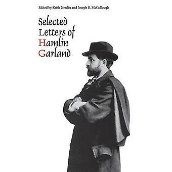 Ausgewählte Briefe von Hamlin Garland von Garland & Hamlin