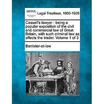 Cassells försvararen är en populär exposition av civilrättsliga lagstiftningen i Storbritannien med sådana straffrättsliga bestämmelser som påverkar näringsidkaren. Volym 1 av 3 av Barristeratlaw
