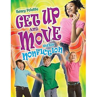 Get Up and Move with Nonfiction by Polette & Nancy