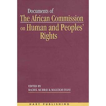 Dokument av den afrikanska kommissionen för mänskliga och folkens rättigheter volym jag 19871998 av Murray & Rachel