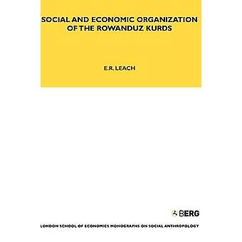 Social and Economic Organization of the Rowanduz Kurds by Leach & Edmund