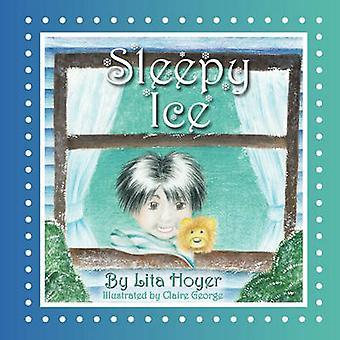 Sleepy Ice by Hoyer & Lita