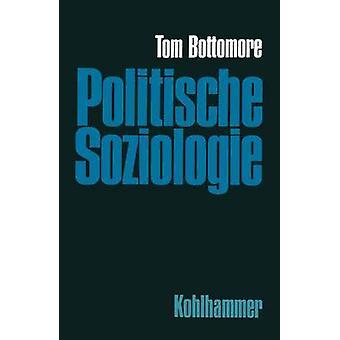 Politische Soziologie Zur Geschichte und Ortsbestimmung par m. Ebbighausen & Rolf