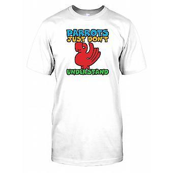 Papegaaien begrijpen gewoon niet kinderen T Shirt