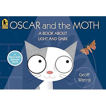 Oscar and the Moth - A Book about Light and Dark by Geoff Waring - Geo