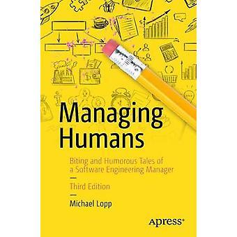 Verwaltung von Menschen - bissig und humorvollen Geschichten eines Software-Engineering