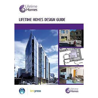 Lifetime Homes Design Guide by Habinteg Housing Association - 9781848