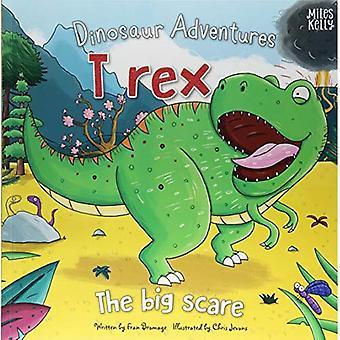 Dinosaure aventures: T rex - la grande peur