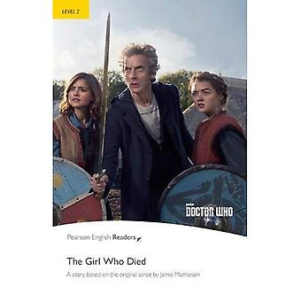 Level 2: Doctor Who: The Girl Who Died (Pearson English Graded Readers)