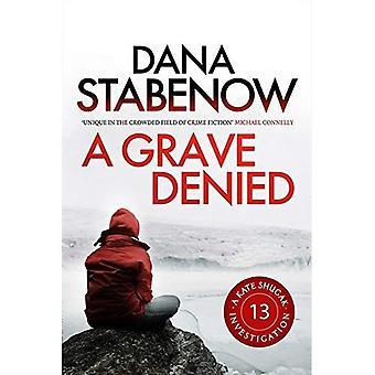 A Grave Denied: A Kate Shugak Investigation 13