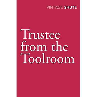 Trustee from the Toolroom (Vintage Classics) (Paperback) by Shute Norway Nevil