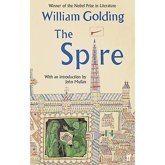 The Spire: With an introduction by John Mullan (Paperback) by Golding William